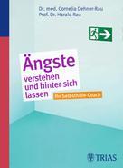 Cornelia Dehner-Rau: Ängste verstehen und hinter sich lassen ★★★★