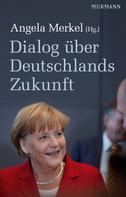 Angela Merkel: Dialog über Deutschlands Zukunft ★★