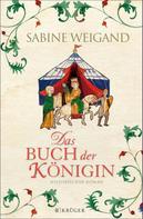Sabine Weigand: Das Buch der Königin ★★★★