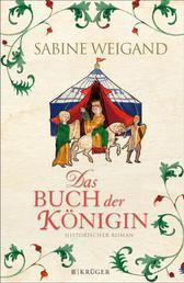 Das Buch der Königin - Historischer Roman