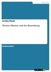 Thomas Müntzer und der Bauernkrieg