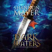 Dark Waters - Celtic Legacy Series, Book 1 (Unabridged)