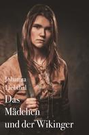 Johanna Liebthal: Das Mädchen und der Wikinger