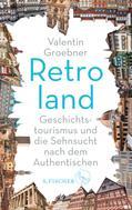 Valentin Groebner: Retroland