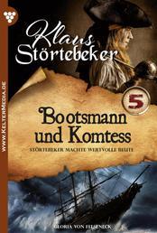 Klaus Störtebeker 5 – Abenteuerroman - Bootsmann und Komteß
