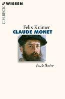 Felix Krämer: Claude Monet