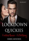 Bärbel Muschiol: Lockdown - Quickies. 4 x erotische Romane, 4 x Verführung ★★★
