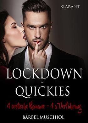 Lockdown - Quickies. 4 x erotische Romane, 4 x Verführung