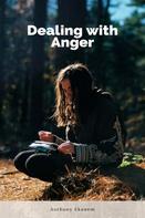 Anthony Ekanem: Dealing with Anger