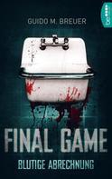 Guido M. Breuer: Final Game - Blutige Abrechnung ★★★