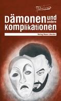 Roterberg: Dämonen und andere Komplikationen