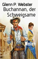 Glenn P. Webster: Buchannan, der Schweigsame ★★★★