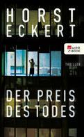 Horst Eckert: Der Preis des Todes ★★★★
