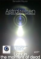 Benedikt Maurer: Astralreisen - THE ULTIMATE HANDBOOK ★