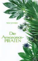 Nele Schröder: Die Amazonas-PIRATEN