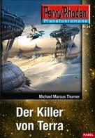 Michael Marcus Thurner: Planetenroman 14: Der Killer von Terra ★★★