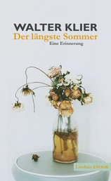Der längste Sommer - Eine Erinnerung