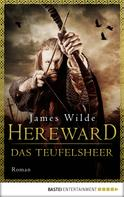 James Wilde: Hereward: Das Teufelsheer ★★★★