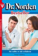 Patricia Vandenberg: Dr. Norden Bestseller 108 – Arztroman ★★★★★