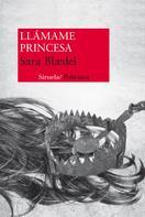 Sara Blædel: Llámame Princesa