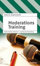 Moderationstraining - Talken, Streiten, Moderieren - so gelingt die Veranstaltung