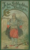Karl May: In den Schluchten des Balkan ★★★★★