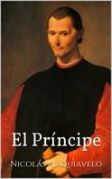 Niccolo Machiavelli: El Príncipe