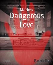 Dangerous Love - Forever 8