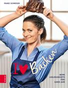 Franzi Schweiger: I love Backen ★★★★