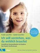 Frank Gaschler: Ich will verstehen, was du wirklich brauchst ★★★★★