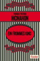 Thomas Patrick McMahon: Ein frommes Kind ★★★
