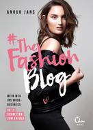 Anouk Jans: #TheFashionBlog ★