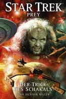 John Jackson Miller: Star Trek - Prey 2: Der Trick des Schakals ★★★★★