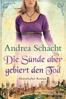Andrea Schacht: Die Sünde aber gebiert den Tod ★★★★★