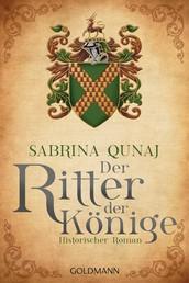 Der Ritter der Könige - Ein Geraldines-Roman 3 - Historischer Roman