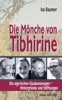 Iso Baumer: Die Mönche von Tibhirine