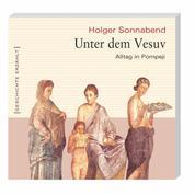 Unter dem Vesuv (Ungekürzt)