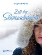 Siegfried Maaß: Zeit der Schneeschmelze ★★★★★