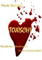 Nicole Diercks: Toxisch! ★★★★