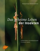 Monique Berger: Das geheime Leben der Insekten ★★★