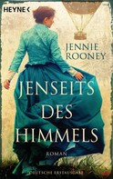 Jennie Rooney: Jenseits des Himmels ★★★★