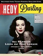 Hedy Darling - Das Filmreiche Leben der Hedy Lamarr