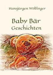 Baby Bär Geschichten - Kinderbuch