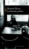 Manuel Rivas: Las llamadas perdidas