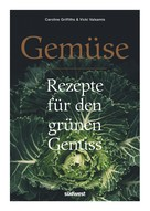 Caroline Griffiths: Gemüse ★★★★