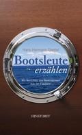 Hans-Hermann Diestel: Bootsleute erzählen ★★★★