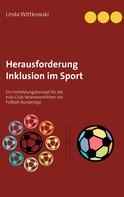 Linda Wittkowski: Herausforderung Inklusion im Sport