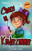 Tilman Röhrig: Chaos im Kinderzimmer ★★★★