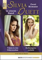 Silvia-Duett - Folge 15 - Tränen in den Flitterwochen/Hoffnungslos verliebt