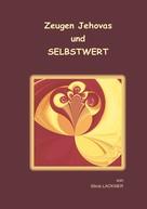 Silvia Lackner: Zeugen Jehovas und Selbstwert